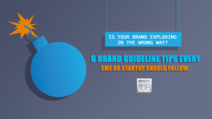 6 Brand Guideline Tips Every SME or Startup Should Follow